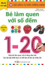 Tự Xóa Thông Minh - Bé Làm Quen Với Số Đếm ( 4-5 Tuổi)
