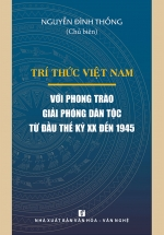 Trí Thức Việt Nam Với Phong Trào Giải Phóng Dân Tộc Từ Đầu Thế Kỷ XX Đến 1945