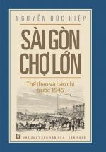 Sài Gòn Chợ Lớn: Thể Thao Và Báo Chí Trước 1945