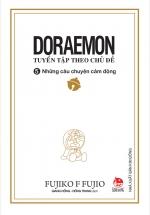 Doraemon - Tuyển Tập Theo Chủ Đề Tập 5: Những Câu Chuyện Cảm Động