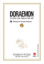 Doraemon - Tuyển Tập Theo Chủ Đề Tập 6: Những Câu Chuyện Đáng Sợ