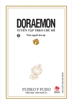 Doraemon - Tuyển Tập Theo Chủ Đề Tập 8: Tình Người Ấm Áp