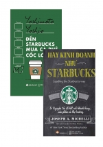 Combo Hãy Kinh Doanh Như STARBUCKS + Đến Starbucks Mua Cà Phê Cốc Lớn (Bộ 2 Cuốn)