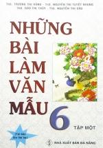 Những Bài Làm Văn Mẫu 6 - Tập 1