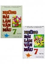 Combo Những Bài Làm Văn Mẫu 7 - Tập 1 + 2 (Bộ 2 Cuốn)