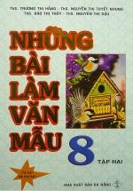 Những Bài Làm Văn Mẫu 8 - Tập 2