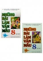 Combo Những Bài Làm Văn Mẫu 8 - Tập 1 + 2 (Bộ 2 Cuốn)