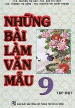 Những Bài Làm Văn Mẫu 9 - Tập 1