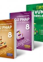 Combo Củng Cố Toàn Diện Từ Vựng Và Ngữ Pháp Tiếng Anh Lớp 8 (Bộ 3 Cuốn)