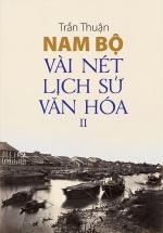 Nam Bộ Vài Nét Lịch Sử - Văn Hóa II