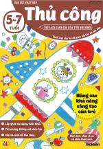 Thủ Công (5-7 Tuổi) - Giáo Dục Nhật Bản - Bộ Sách Dành Cho Lứa Tuổi Nhi Đồng
