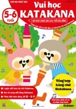 Vui Học Katakana  (5-6 Tuổi) - Giáo Dục Nhật Bản - Bộ Sách Dành Cho Lứa Tuổi Nhi Đồng