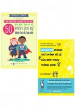 Bộ Sách Cẩm Nang Ứng Xử Dành Cho Trẻ Em: 50 Bài Học Thú Vị Về Phép Lịch Sự Dành Cho Các Bạn Nhỏ + Nuôi Dạy Trẻ Không Trở Thành Nô Lệ Của Điện Thoại Thông Minh (Bộ 2 Cuốn)