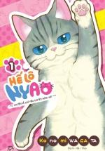 Hế Lô Nyao - Chuyện Về Chú Mèo Chuyên Hóng Hớt - Tập 1