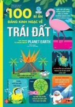 100 Bí Ẩn Đáng Kinh Ngạc Về Trái Đất - 100 Things To Know About Planet Earth