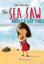 Biển Cả Dõi Theo - The Sea Saw