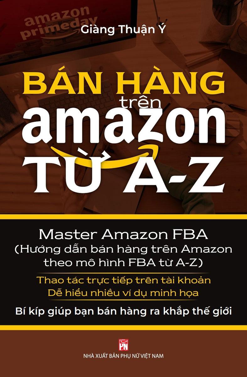 Bán Hàng Trên Amazon Từ A - Z