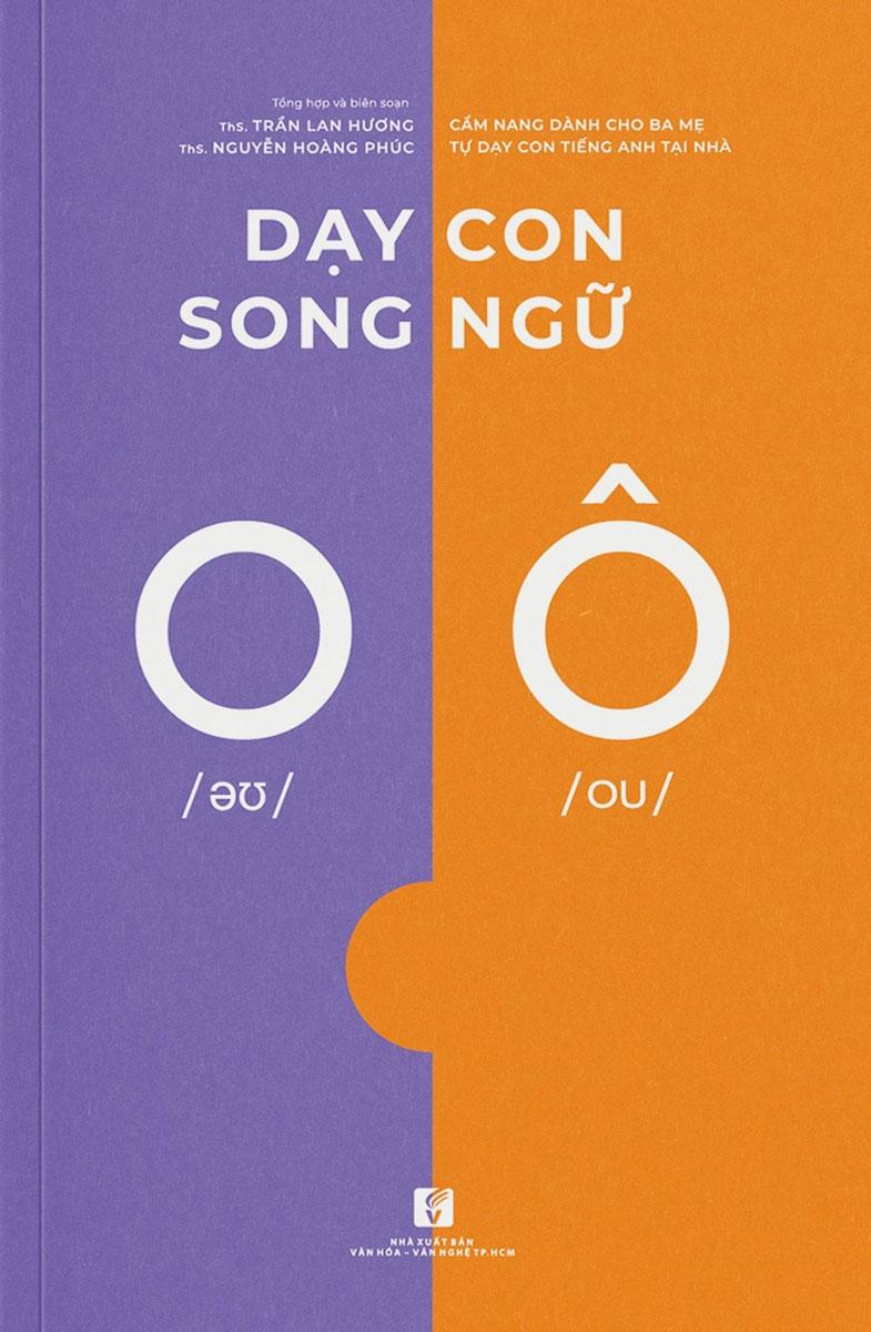 Dạy Con Song Ngữ - Cẩm Nang Dành Cho Ba Mẹ Tự Dạy Con Tiếng Anh Tại Nhà