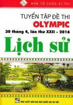 Tuyển Tập Đề Thi Olympic 30 Tháng 4 , Lần Thứ XXII-2016 Lịch Sử