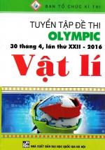 Tuyển Tập Đề Thi Olympic 30 Tháng 4 , Lần Thứ XXII-2016 Vật Lí