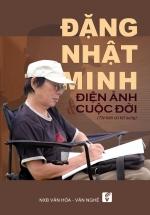 Đặng Nhật Minh - Điện Ảnh & Cuộc Đời