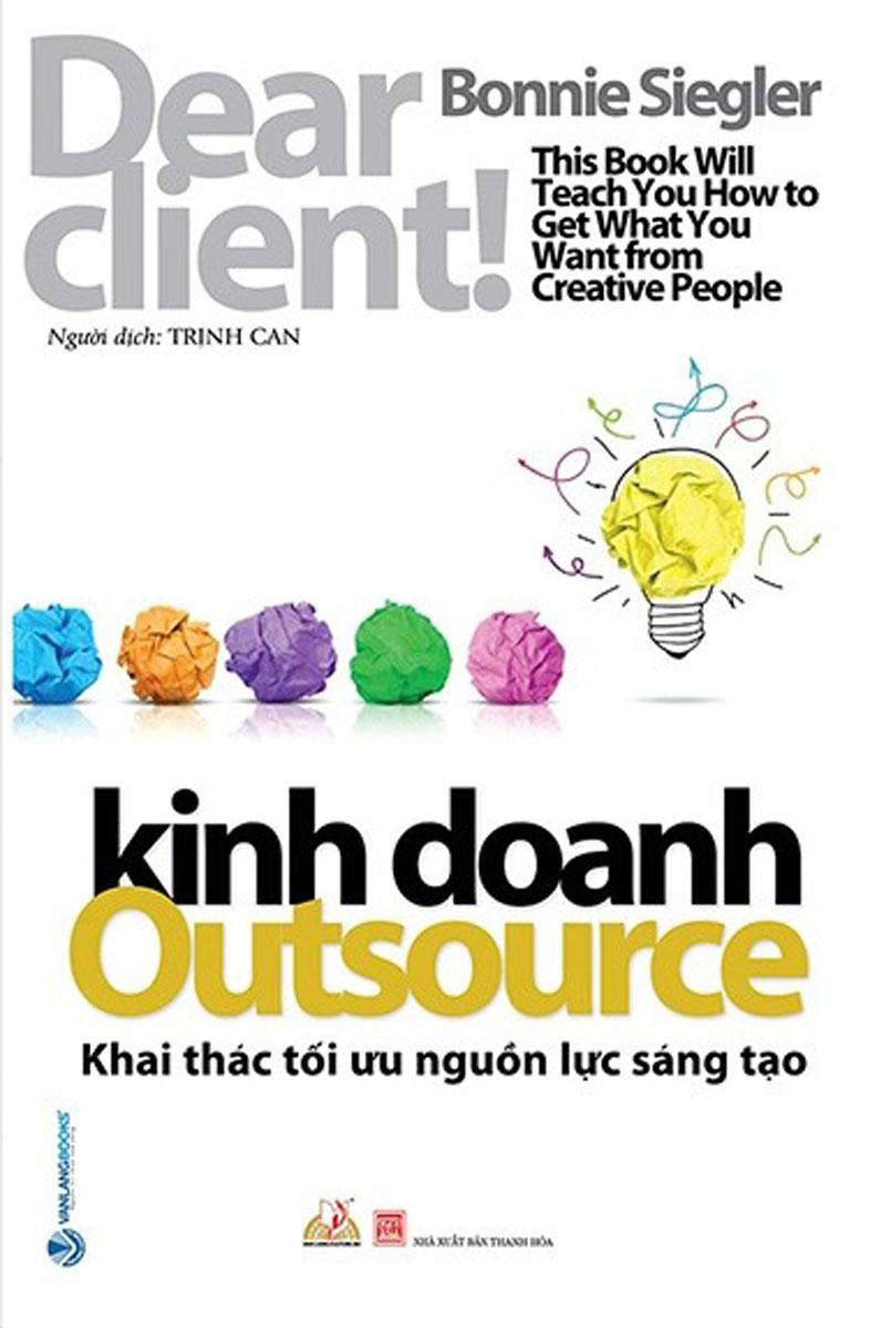 Kinh Doanh Outsource - Khai Thác Tối Ưu Nguồn Lực Sáng Tạo