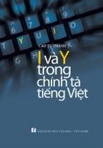 I Và Y Trong Chính Tả Tiếng Việt