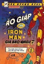 Áo Giáp Của Iron Man Giá Bao Nhiêu?