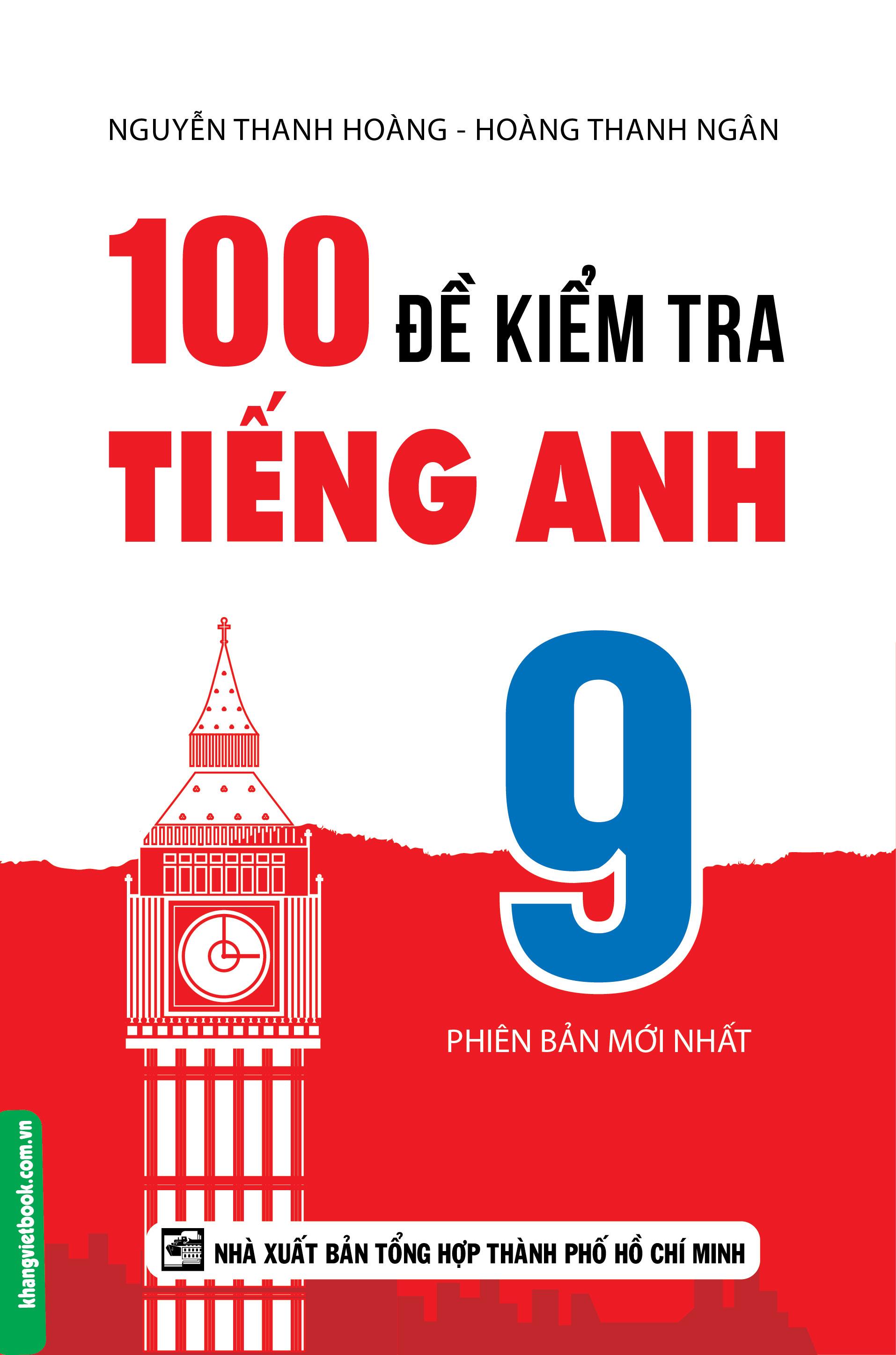 100 Đề Kiểm Tra Tiếng Anh 9 - EBOOK/PDF/PRC/EPUB