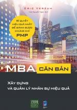 MBA Căn Bản - Xây Dựng Và Quản Lý Nhân Sự Hiệu Quả