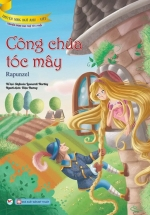 Truyện Song Ngữ Anh - Việt: Công Chúa Tóc Mây