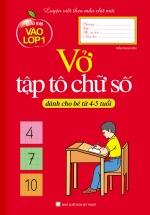 Mai Em Vào Lớp 1 - Vở Tập Tô Chữ Số (Dành Cho Bé Từ 4-5 Tuổi)