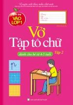 Mai Em Vào Lớp 1 - Vở Tập Tô Chữ  - Tập 2 (Dành Cho Bé Từ 4-5 Tuổi)