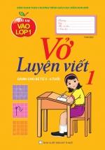 Mai Em Vào Lớp 1 - Vở Luyện Viết - Tập 1 (Dành Cho Bé Từ 5 - 6 Tuổi)