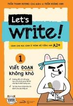 Let's Write! 01 - Viết Đoạn Không Khó
