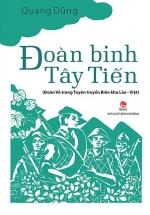 Đoàn Binh Tây Tiến - Đoàn Võ Trang Tuyên Truyền Biên Khu Lào - Việt