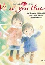 Tranh Truyện Ehon Nhật Bản - Vé Số Yêu Thương