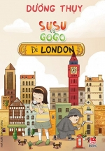 Susu Và Gogo Đi London