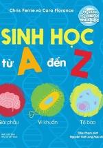 Bộ Sách Vỡ Lòng Về Khoa Học - Sinh Học Từ A Đến Z