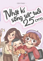 """Chuyện Vặt Của Múc 4 – """"Nhật Kí Sống Sót"""" Tuổi 25"""