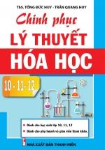 Chinh Phục Lý Thuyết Hóa Học 10-11-12