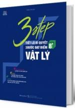 3 Step - Tiết Lộ Bí Quyết 3 Bước Đạt Điểm 8+ Vật Lý