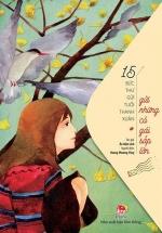 15 Bức Thư Gửi Tuổi Thanh Xuân - Gửi Những Cô Gái Sắp Lớn