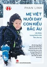 Mẹ Việt Nuôi Dạy Con Kiểu Bắc Âu