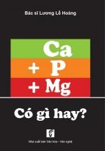 Ca, P, Mg Có Gì Hay?