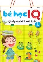 Bé Học IQ - Phát Triển Trí Tuệ Cho Bé (Bộ 8 Cuốn)