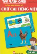 Thẻ Flash Card Thông Minh - Bé Nhận Biết Chữ Cái Tiếng Việt