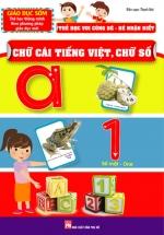 Thẻ Học Vui Cùng Bé - Bé Nhận Biết Chữ Cái Tiếng Việt Chữ Số