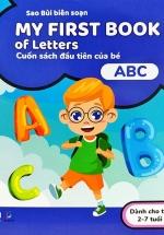 My First Book Of Letters - Cuốn Sách Đầu Tiên Của Bé - ABC