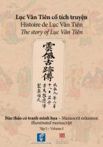 Lục Vân Tiên Cổ Tích Truyện: Bản Thảo Có Tranh Minh Họa (Tập 1)